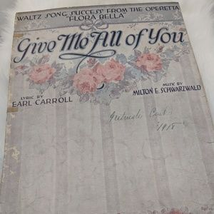 Give Me all of You sheet music - 1917